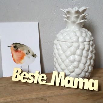 NOGALLERY Beste Mama - 3D Holzschrift - Geschenkidee zum Muttertag