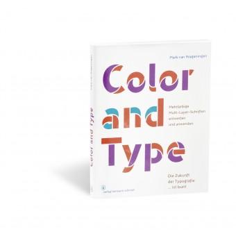 Mark van Wageningen - Color and Type Mehrfarbige Multi-Layer-Schriften entwerfen und anwenden
