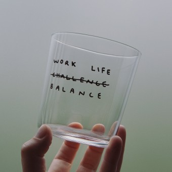 WORK LIFE BALANCE Glas – Johanna Schwarzer
