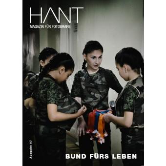 HANT – Magazin für Fotografie / Ausgabe 07 »Bund fürs Leben«