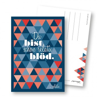 "Frau Schnobel Grafik  Postkarte GEO 2 ""Relativ blöd"" (4er)"