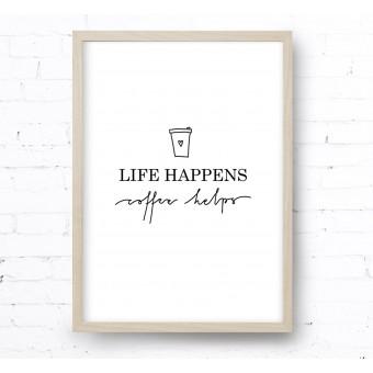 Kruth Design POSTER / LIFE HAPPENS