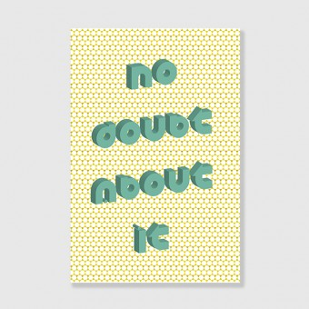 "ZEITLOOPS ""No doubt About it"", Posterprint 40x60 cm"