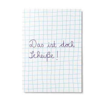 UNTER PINIEN – das ist doch Sch... – Postkarte