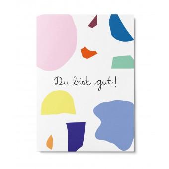 UNTER PINIEN – du bist gut – Postkarte