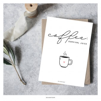 designfeder | Postkarte Coffee survival juice