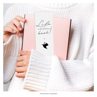 designfeder | Lesezeichen Life is better with a book (KolibriMAG)