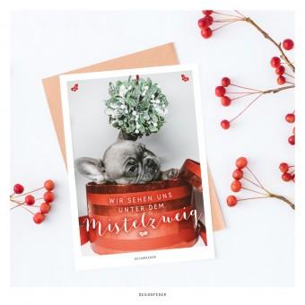 designfeder | Weihnachts-Postkarte Wir sehen uns unter dem Mistelzweig