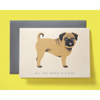 »All you need is a pug« Mops Grußkarte // Papaya paper products