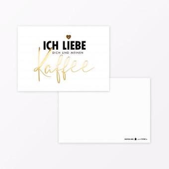 """TYPOP Postkarte """"Ich liebe Kaffee"""" A6 mit Goldfolie"""