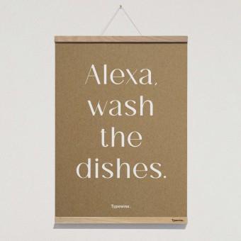 Küchenposter »Alexa« DIN A2 mit Posterleiste von Typewine