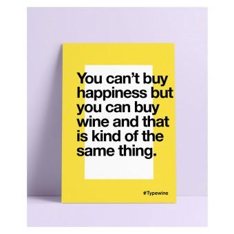 """Typo Poster A2 Artprint mit Weinspruch """"Happiness"""" von Typewine"""