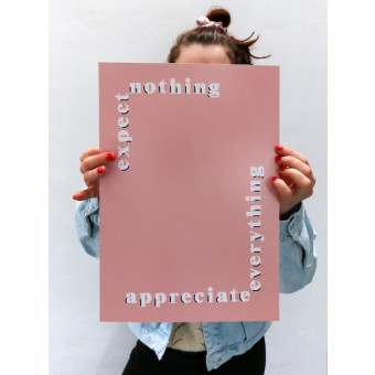 "stahlpink - ""expect nothing, appreciate everything""-Poster, Fine-Art-Print"