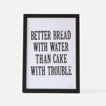 Bon Matin Siebdruck Better Bread... Blk/Wht
