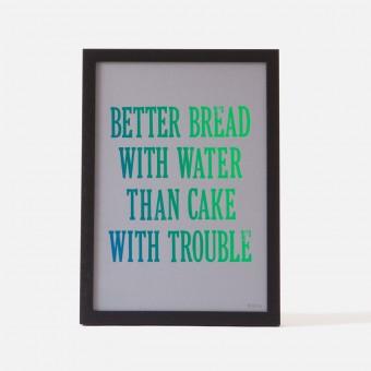 Bon Matin Siebdruck Better Bread With Water... Iris/Grey