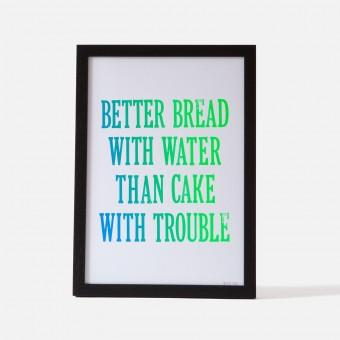 Bon Matin Siebdruck Better Bread With Water... Iris/Wht