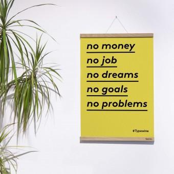 """Typo Poster mit Weinspruch """"No Problems"""" von Typewine inkl. Magnetischer Posterleiste A2"""
