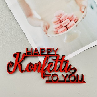 NOGALLERY Happy Konfetti to you - Deko Schriftzug Holz