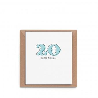 "sonst noch was? Grußkarte ""20something""/""30something"""