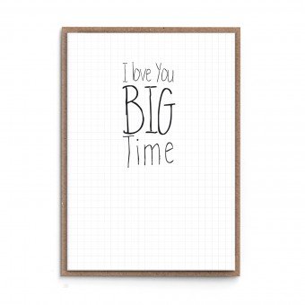 """sonst noch was? Grußkarte """"I love you BIG TIME"""""""