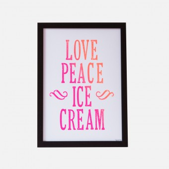 Bon Matin Siebdruck Love Peace Ice Cream Irisdruck