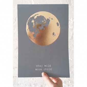 STAY WILD MOON CHILD - A4 PRINT - ANNA-COSMA