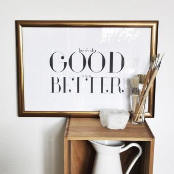 """nahili POSTER / ARTPRINT """"be&do good, it feels better"""" (DIN A3) schwarz weiß Grafik Typografie"""