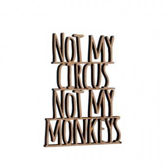 NOGALLERY - Not my Circus not my monkeys
