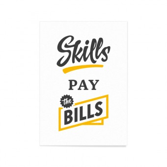 Bold & Sons Skills pay the Bills - Art Print