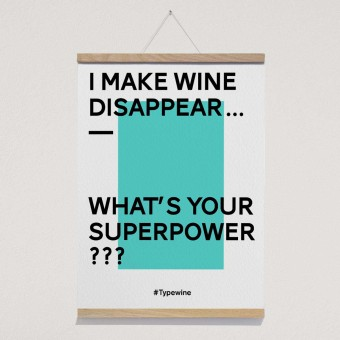 """Typo Poster mit Weinspruch """"Superpower"""" von Typewine inkl. Magnetischer Posterleiste A2"""
