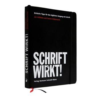 Gesine Hildebrandt | Jim Williams»Schrift wirkt! – Einfache Tipps für den täglichen Umgang mit Schrift«
