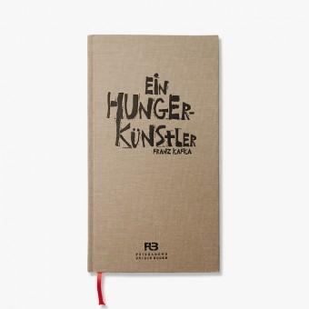 Feierabend Unique Books / zeixs Ein Hungerkünstler - Franz Kafka